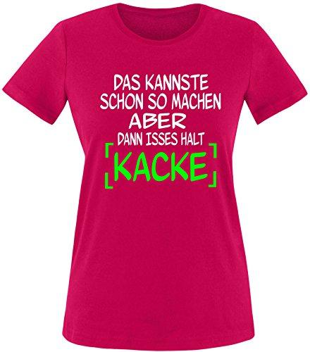 EZYshirt® Das kannste schon so machen aber dann isses halt kacke Damen Rundhals T-Shirt Sorbet/ Weiß/ Neongr