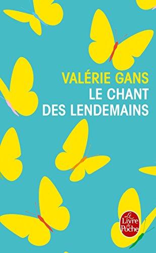 Le Chant des lendemains par Valérie Gans
