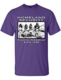 Sixtion Homeland Security T-shirt Fighting Terrorism Since 1492 Shirts