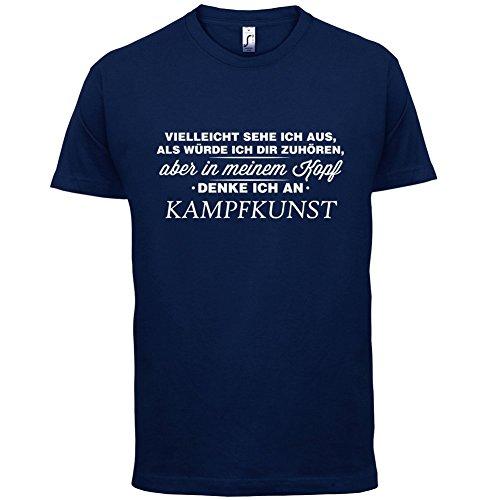 Vielleicht sehe ich aus als würde ich dir zuhören aber in meinem Kopf denke ich an Kampfkunst - Herren T-Shirt - 13 Farben Navy