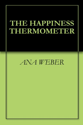 THE HAPPINESS THERMOMETER (English Edition)