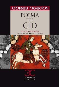 Poema del Cid (Odres Nuevos. O/N. (nuevo formato)) por Francisco López Estrada