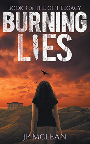 Burning Lies (The Gift Legacy Book 3) (English Edition)