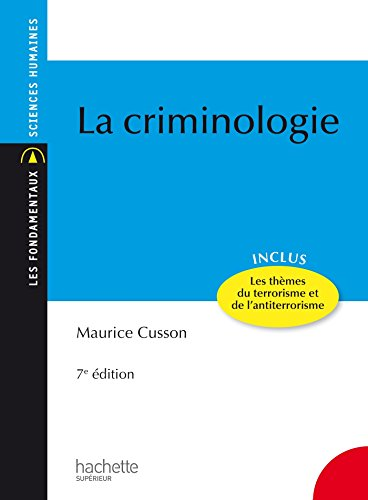 La criminologie (Les Fondamentaux) (French Edition)