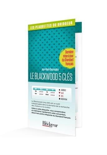 Le Blackwood 5 clés par Jean-Pierre Desmoulins