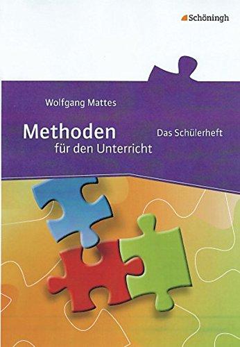 Methoden für den Unterricht / Schülerheft: Methoden für den Unterricht: Das Schülerheft