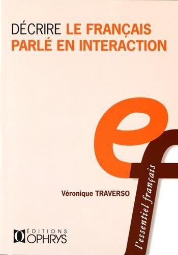 Decrire le français parlé en intéraction