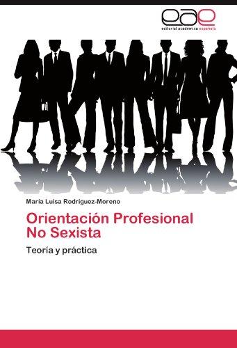 Orientación Profesional No Sexista por Rodríguez-Moreno María Luisa