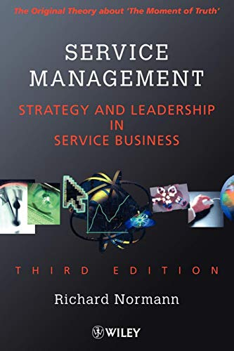 Service Management 3e: Strategy and Leadership in the Service Business