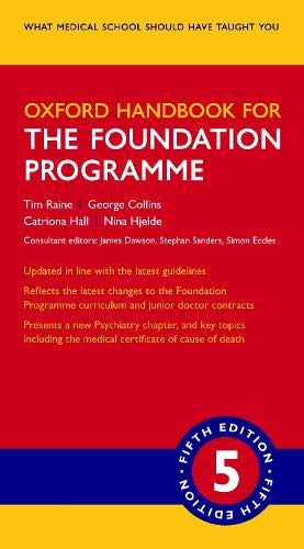 Oxford Handbook for the Foundation Programme (Oxford Medical Handbooks) por Tim Raine