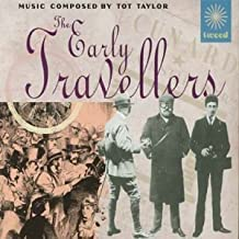 Early Travellers by Tot Taylor (2001-10-05)