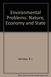 Environmental Problems Nat Economy & State: Nature, Economy and State by R. J. Johnston (1992-05-29)