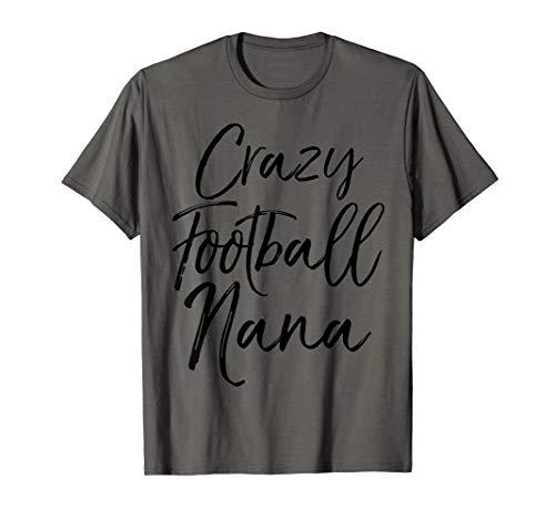 Funny Football Grandma Gift for Women Crazy Football Nana T-Shirt - Nana Jugend T-shirt