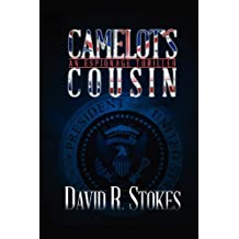 Camelot's Cousin by David R. Stokes (2012-09-19)