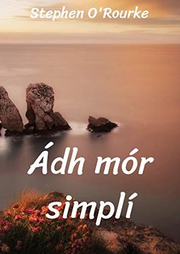 Ádh mór simplí (Irish Edition) por Stephen  O'Rourke