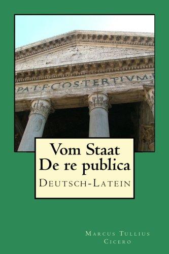 Vom Staat/De re publica Deutsch-Latein