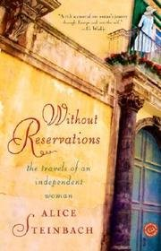 Without Reservations - The Travels Of An Independent Woman