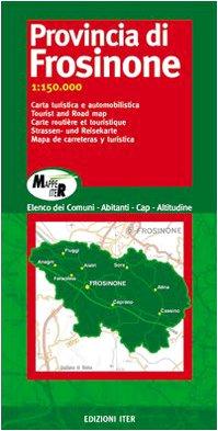 Provincia di Frosinone. Carta turistica e automobilistica 1:150.000 (Mappe Iter)