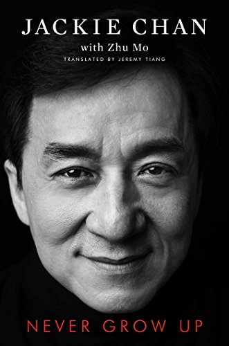 Pdfepub never grow up by jackie chan full read online free download never grow up best book download best book never grow up full book never grow up free online never grow up online free never grow up fandeluxe Choice Image