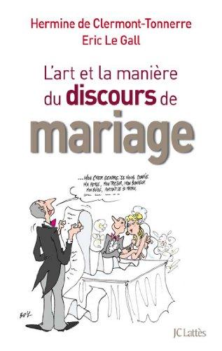 De l'art et la manire de faire un discours de mariage (Essais et documents)