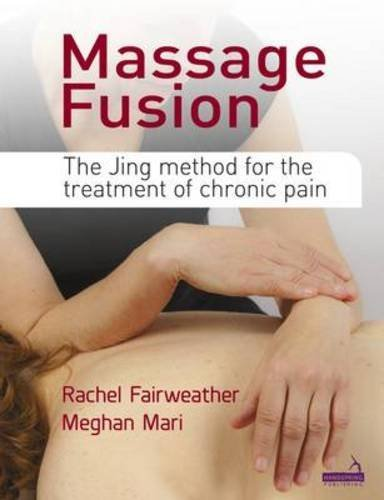Massage Fusion by Rachel Fairweather (2015-08-05)