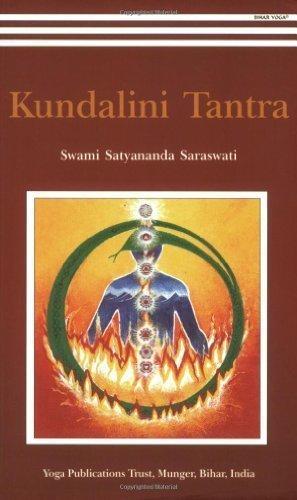 Kundalini Tantra/2012 Re-print/ 2013 Golden Jubilee edition 8th Re-Print edition by Swami Satyananda Saraswati (2001) Paperback