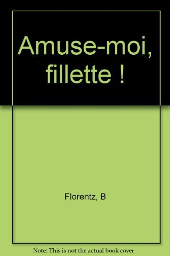Sam et Sally - Amuse-moi, fillette !