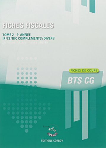 Fiches fiscales T2: Fiches de cours de fiscalité pour les BTS CGO 2e année