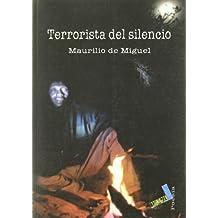 Terrorista del silencio (Poesía)
