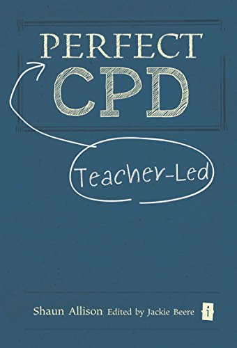 Perfect Teacher-Led CPD (Perfect Series)