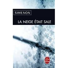 La Neige Etait Sale (Le Livre de Poche)
