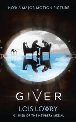 [The Giver] (By: Lois Lowry) [published: August, 2014]