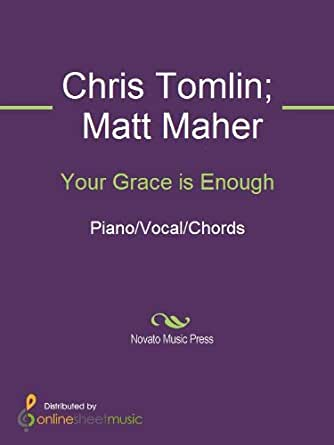 Your Grace is Enough eBook: Chris Tomlin, Matt Maher: Amazon.in ...