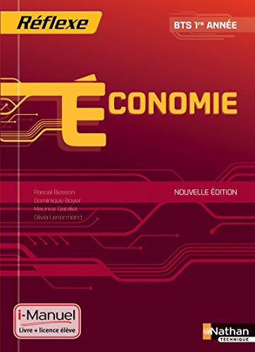 Economie - BTS 1re année - Collection Réflexe par Pascal Besson