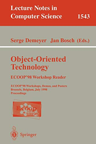 Object-Oriented Technology. ECOOP '98 Workshop Reader: ECOOP'98 Workshop, Demos, and Posters Brussels, Belgium, July 20-24, 1998 Proceedings: ECOOP ... Notes in Computer Science, Band 1543) - Hardware Computer Poster