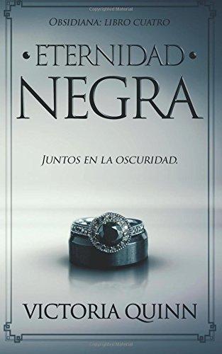 Eternidad negra: Volume 4 (Obsidiana)