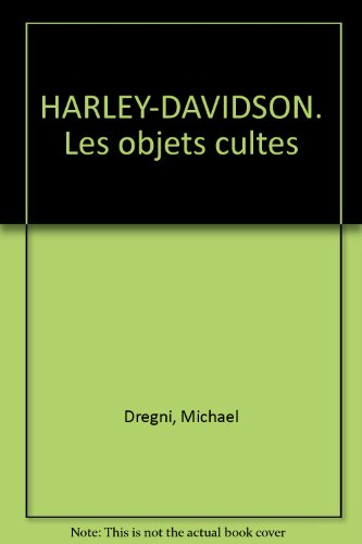 Harley-Davidson, les objets cultes