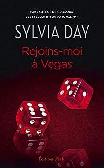 Rejoins-moi à Vegas. Suivi de  Indécente Mrs. Robinson par [Day, Sylvia]