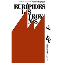 Las Troyanas (El Libro De Bolsillo - Clásicos De Grecia Y Roma)