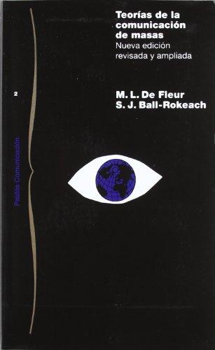 TEORIAS DE LA COMUNICACION DE MASAS (Comunicación) por Fleur -. Ball de