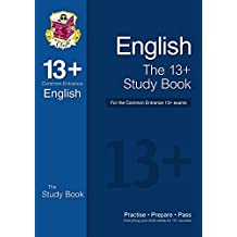 The 13+ English Study Book for the Common Entrance Exams