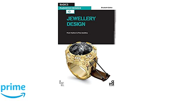 f8bfaa178 Buy Basics Fashion Design 10: Jewellery Design Book Online at Low Prices in  India | Basics Fashion Design 10: Jewellery Design Reviews & Ratings -  Amazon.in