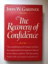 The recovery of confidence by John W. Gardner (1970-08-01)