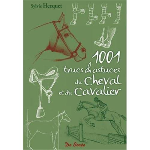 1001 trucs et astuces du cheval et du cavalier