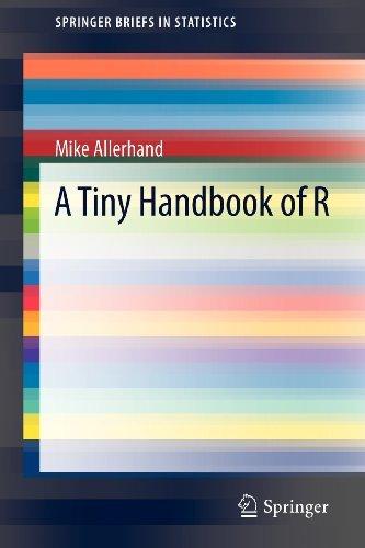 A Tiny Handbook of R (SpringerBriefs in Statistics)