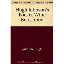 Hugh Johnson's Pocket Wine Book 2000