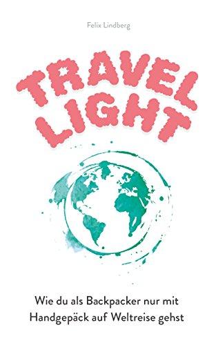 Travel Light: Wie du als Backpacker nur mit Handgepäck auf Weltreise gehst - Kulturbeutel Ziel
