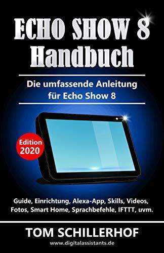 Echo Show 8 Handbuch - Die umfassende Anleitung für Echo Show 8 ...