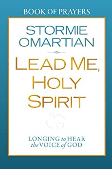 Lead Me, Holy Spirit Book of Prayers by [Omartian, Stormie]