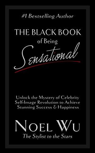 the-black-book-of-being-sensational-transform-your-image-transform-your-life-how-to-transform-unlock